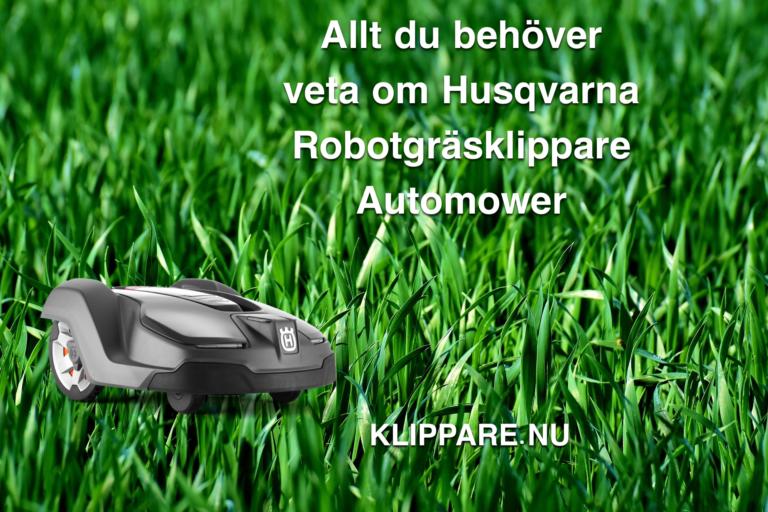 allt du behöver veta om husqvarna robotgräsklippare